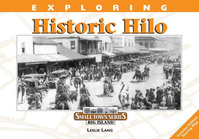 Exploring Historic Hilo